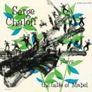 Fable Of Mabel / Serge Chaloff