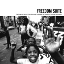 FREEDOM SUITE - The Shape of Jazz to Come Revisited / Requiem for Soldiers of October Revolution