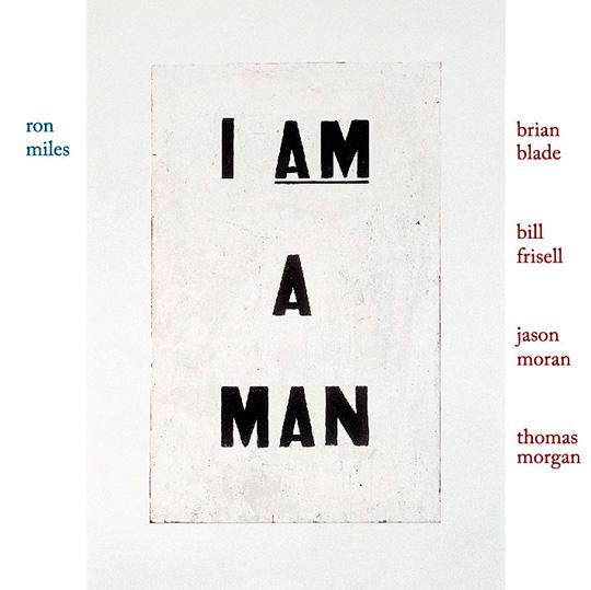 ロン・マイルス、ビル・フリゼール、ブライアン・ブレイドのトリオにジェイソン・モラン&トーマス・モーガンが参加した最新作が日本発売。