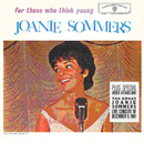For Those Who Think Young / Joanie Sommers