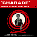 """CHARADE"" HENRY MANCINI SONG BOOK / Janet Seidel & Joe Chindamo"
