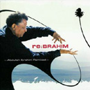 re:BRAHIM ::Abudulah Ibrahim Remixed:: / Various Artist