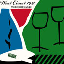 West Coast 1957~Mode Jazz Lounge / Various Artists