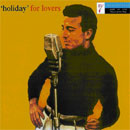 Holiday For Lovers / Johnny Holiday