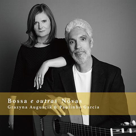 グラジーナ・アウグスチク&ポリーニョ・ガルシアのニュー・アルバムが発売