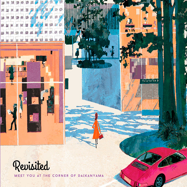代官山 蔦屋書店限定CD「Revisited – Meet You at the Corner of DAIKANYAMA」発売!